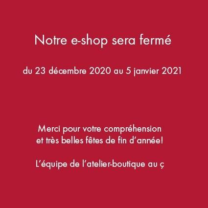 E-SHOP MOMENTANÉMENT FERMÉ
